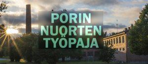 Kuvassa on Porin nuorten työpaja kuvattu ulkoapäin.