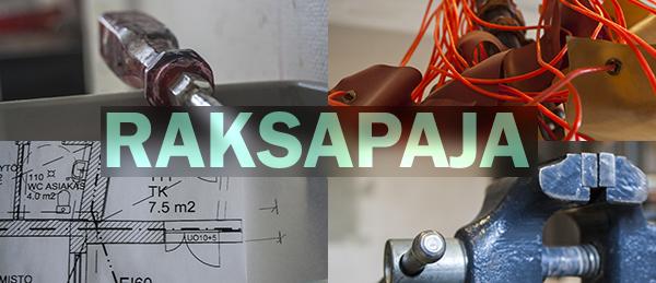 Kuvassa on Raksapajan työkaluja ja talon pohjapiirros.