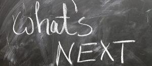 Kuvassa on teksti, jossa lukee: What's next.
