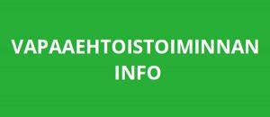 Kuvassa lukee: vapaaehtoistoiminnan info